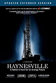 Haynesville: A Nation's Hunt for an Energy Future Poster