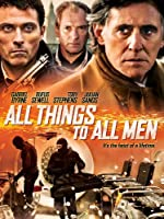 All Things to All Men(2013)