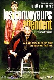 Les convoyeurs attendent(1999) Poster - Movie Forum, Cast, Reviews