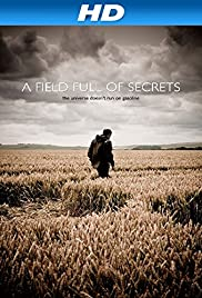 A Field Full of Secrets (2014) Poster - Movie Forum, Cast, Reviews