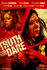 Truth or Dare (2013) Poster - Movie Forum, Cast, Reviews