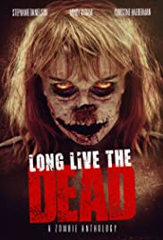 Long Live the Dead Poster