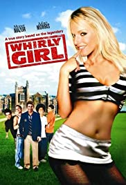 Whirlygirl (2006) Poster - Movie Forum, Cast, Reviews