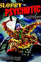Image of Sloppy the Psychotic