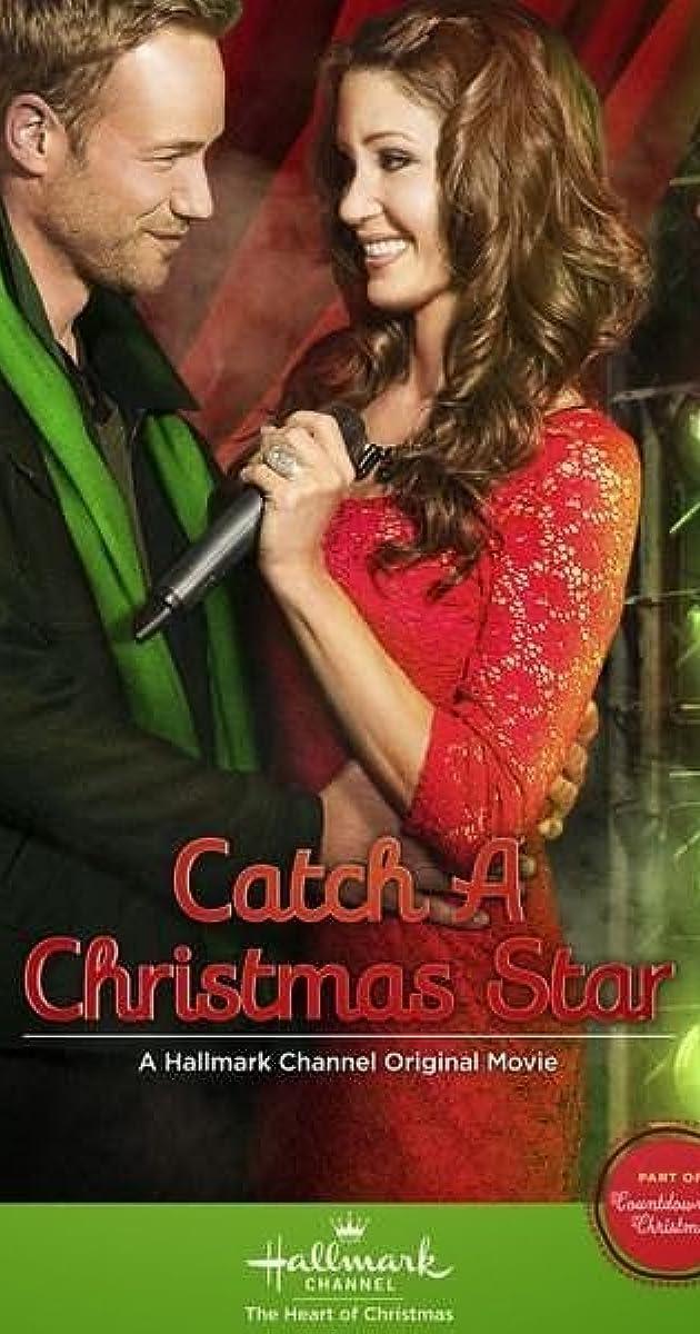 Catch a Christmas Star (TV Movie 2013) - IMDb