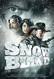 Snowblind(2010) Poster - Movie Forum, Cast, Reviews