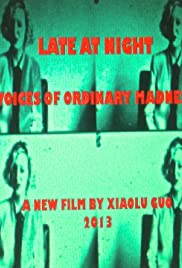 Late at Night: Voices of Ordinary Madness Poster