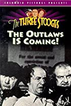 Image of The Outlaws Is Coming