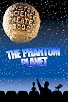 Image of Mystery Science Theater 3000: The Phantom Planet