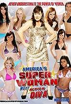 Americas Superwoman, Next Action Diva
