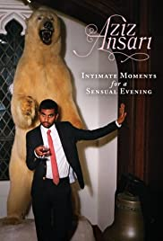 Aziz Ansari: Intimate Moments for a Sensual Evening (2010) Poster - TV Show Forum, Cast, Reviews