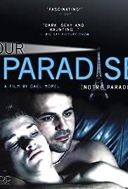 Notre paradis(2011) Poster - Movie Forum, Cast, Reviews