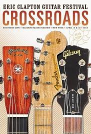 Eric Clapton: Crossroads Guitar Festival, Chicago Poster