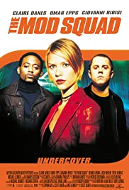 The Mod Squad (1999) Poster - Movie Forum, Cast, Reviews