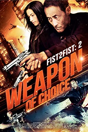 Fist 2 Fist 2: Weapon of Choice