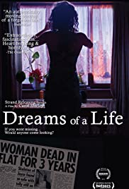 Dreams of a Life (2011) Poster - Movie Forum, Cast, Reviews