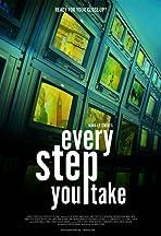 Every Step You Take