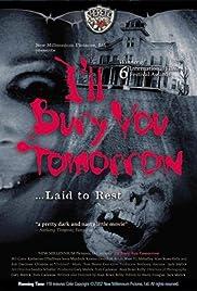 I'll Bury You Tomorrow(2002) Poster - Movie Forum, Cast, Reviews