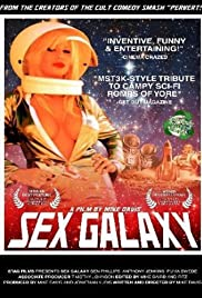 Sex Galaxy (2008) Poster - Movie Forum, Cast, Reviews