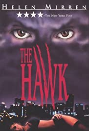 The Hawk (1993) Poster - Movie Forum, Cast, Reviews