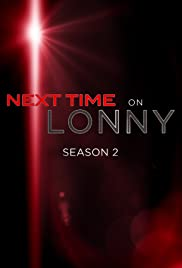 Next Time on Lonny Poster
