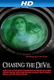 Chasing the Devil (2014) Poster - Movie Forum, Cast, Reviews