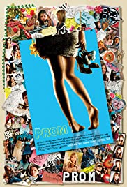 Prom (2011) Poster - Movie Forum, Cast, Reviews