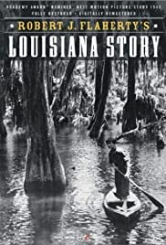 Louisiana Story(1948) Poster - Movie Forum, Cast, Reviews