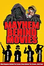 Primary image for Mayhem Behind Movies