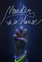Monster in a House