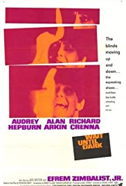 Wait Until Dark (1967) Poster - Movie Forum, Cast, Reviews