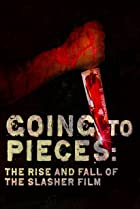 Image of Going to Pieces: The Rise and Fall of the Slasher Film