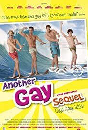 Another Gay Sequel: Gays Gone Wild! Poster