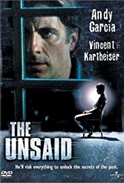 The Unsaid (2001) Poster - Movie Forum, Cast, Reviews