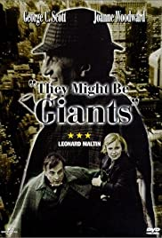 They Might Be Giants (1971) Poster - Movie Forum, Cast, Reviews
