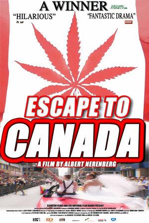 Escape To Canada Poster