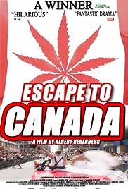 Escape to Canada(2005) Poster - Movie Forum, Cast, Reviews