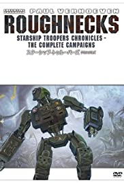 Roughnecks: The Starship Troopers Chronicles Poster - TV Show Forum, Cast, Reviews