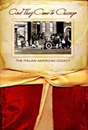 And They Came to Chicago: The Italian American Legacy Poster