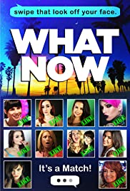 What Now (2015) Poster - Movie Forum, Cast, Reviews