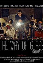 The Way of Glass