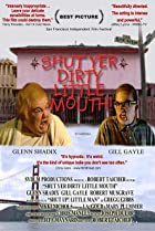Image of Shut Yer Dirty Little Mouth