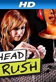 Head Rush Poster