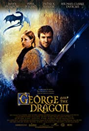 George and the Dragon (2004) Poster - Movie Forum, Cast, Reviews