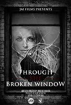 Through the Broken Window