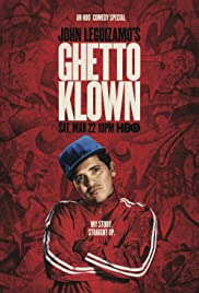 John Leguizamo's Ghetto Klown (2014) Poster - Movie Forum, Cast, Reviews