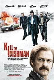 Kill the Irishman (2011) Poster - Movie Forum, Cast, Reviews