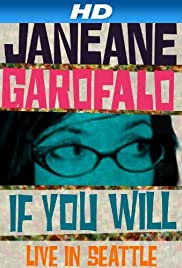 Janeane Garofalo: If You Will - Live in Seattle Poster