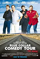 Image of Blue Collar Comedy Tour: The Movie