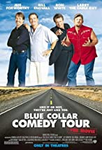 Primary image for Blue Collar Comedy Tour: The Movie